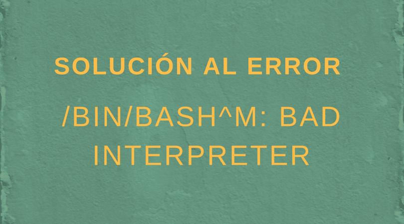 Bad Interpreter