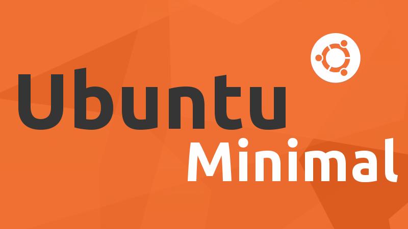 Instalar ubuntu minimal