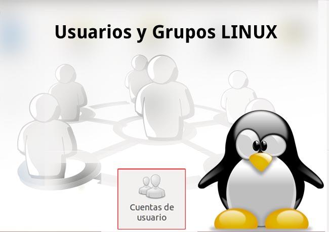 usuarios y grupos en linux