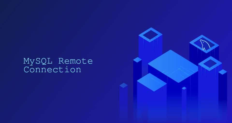 Cómo permitir conexiones remotas en MySQL Server