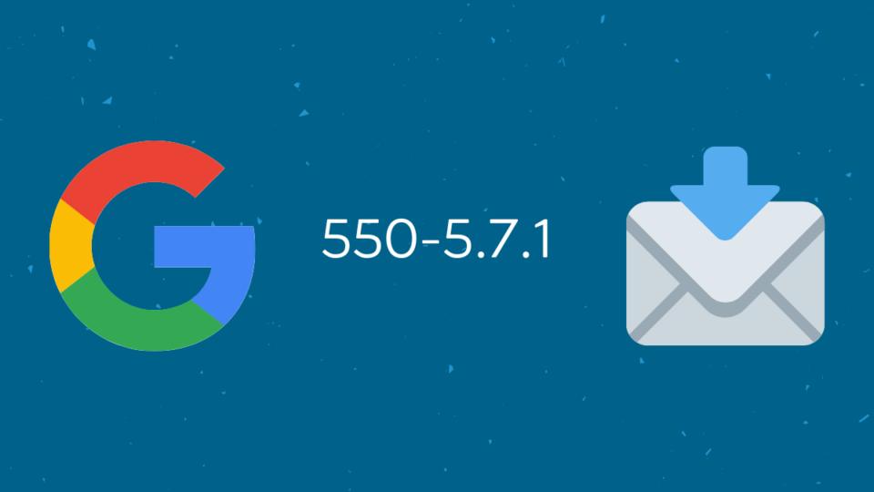 550-5.7.1