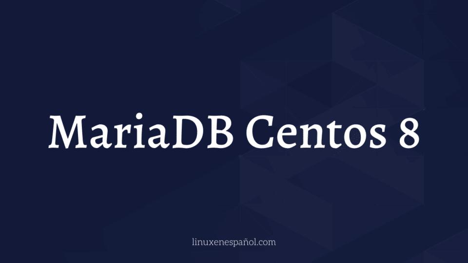 mariadb centos 8