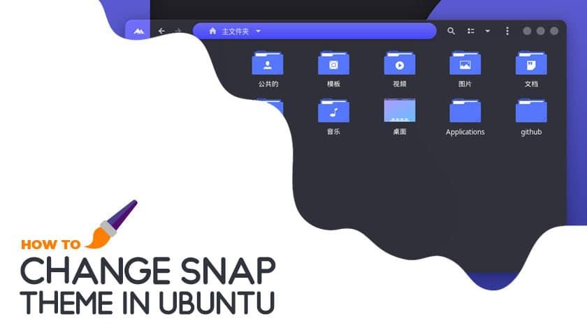 Cómo cambiar el tema de la aplicación Snap en Ubuntu (con ejemplos)