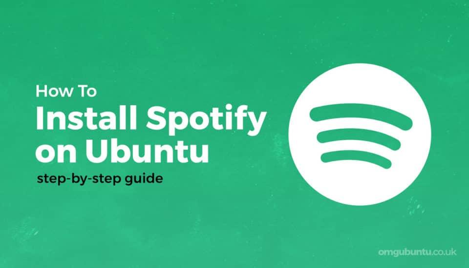 Cómo instalar Spotify en Ubuntu y Linux Mint